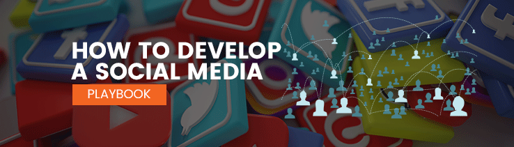 How to Develop A Social Media Playbook